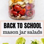 tortellini, butter lettuce and salads fixin's in a mason jar