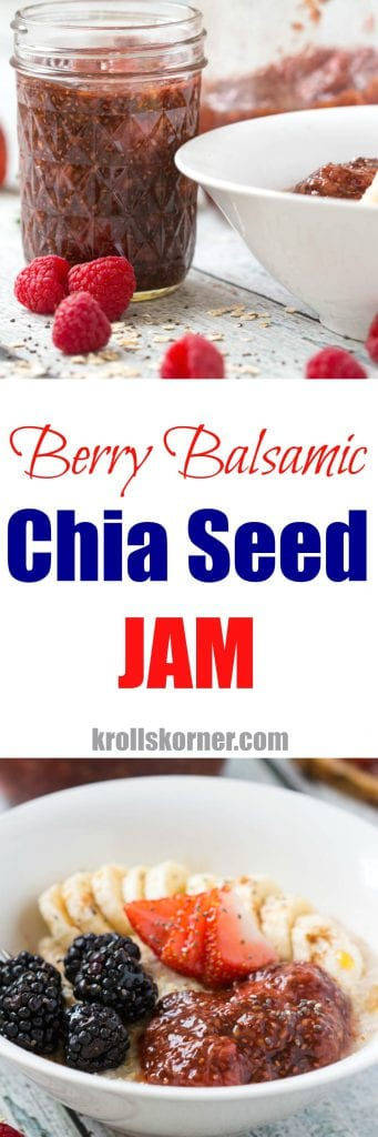 Berry Balsamic Chia Seed Jam is my new JAM! Spread this chia seed jam on toast or top it on your morning oatmeal bowl for a boost of flavor and nutrients! |Krollskorner.com