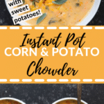 Corn and potato chowder in a white bowl
