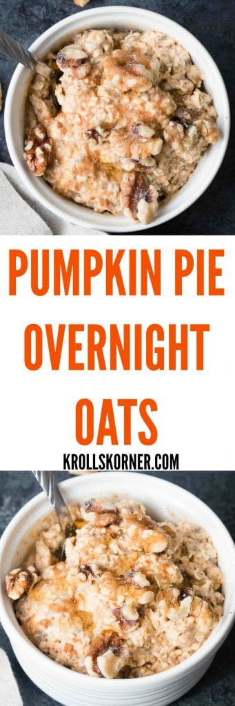 Pumpkin Pie Protein Overnight oats are perfect for busy mornings! Krollskorner.com