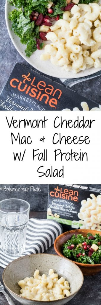 Try this easy and nutritious way to Balance Your Plate with Lean Cuisine's Vermont Cheddar Mac and Cheese and a Fall Protein Salad! |#BalanceYourPlate