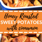 sweet potatoes in a baking dish with honey and cinnamon