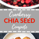fresh cranberries cooked down into a compote with chia seeds