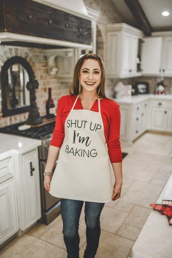 Apron that says shut up I'm baking