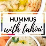 creamy hummus made with tahini in a white bowl